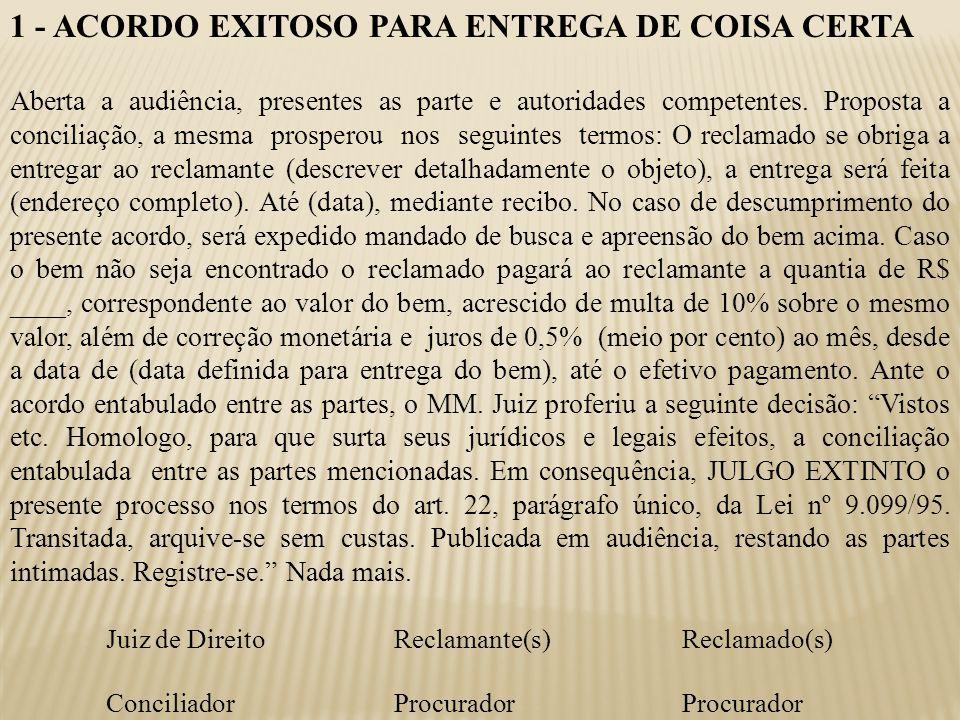 1 - ACORDO EXITOSO PARA ENTREGA DE COISA CERTA