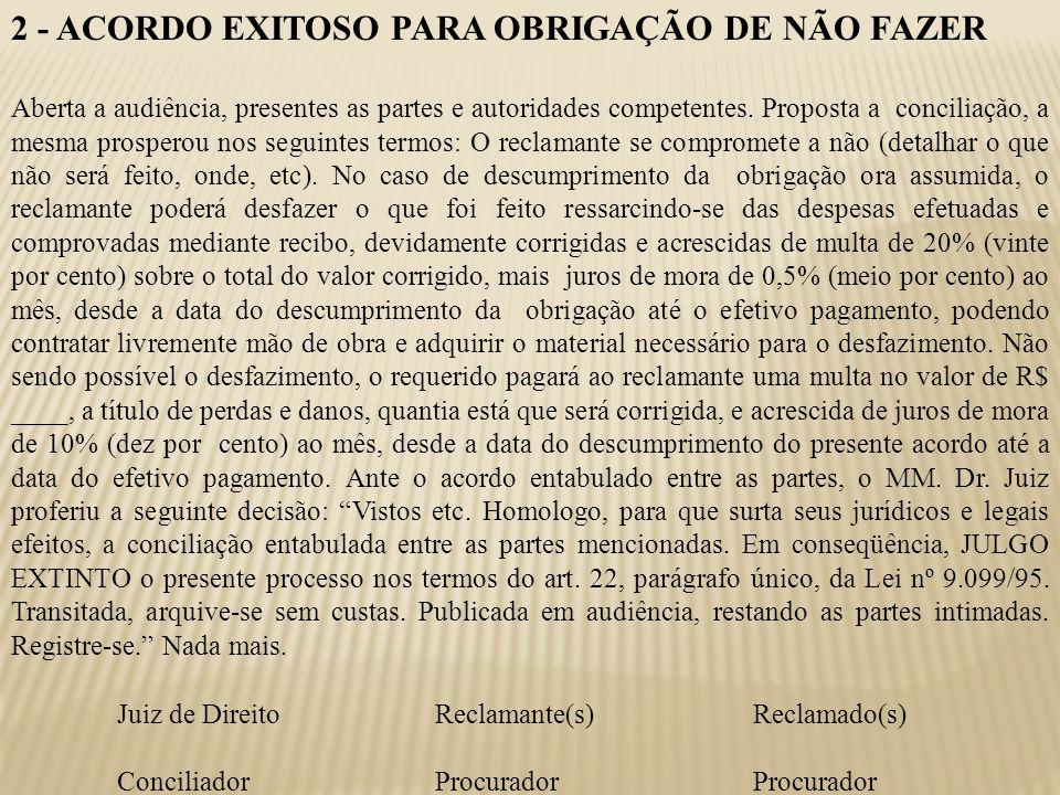 2 - ACORDO EXITOSO PARA OBRIGAÇÃO DE NÃO FAZER