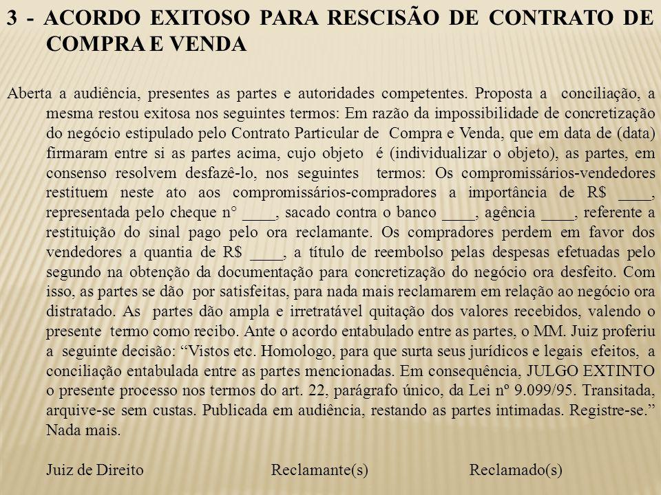 3 - ACORDO EXITOSO PARA RESCISÃO DE CONTRATO DE COMPRA E VENDA