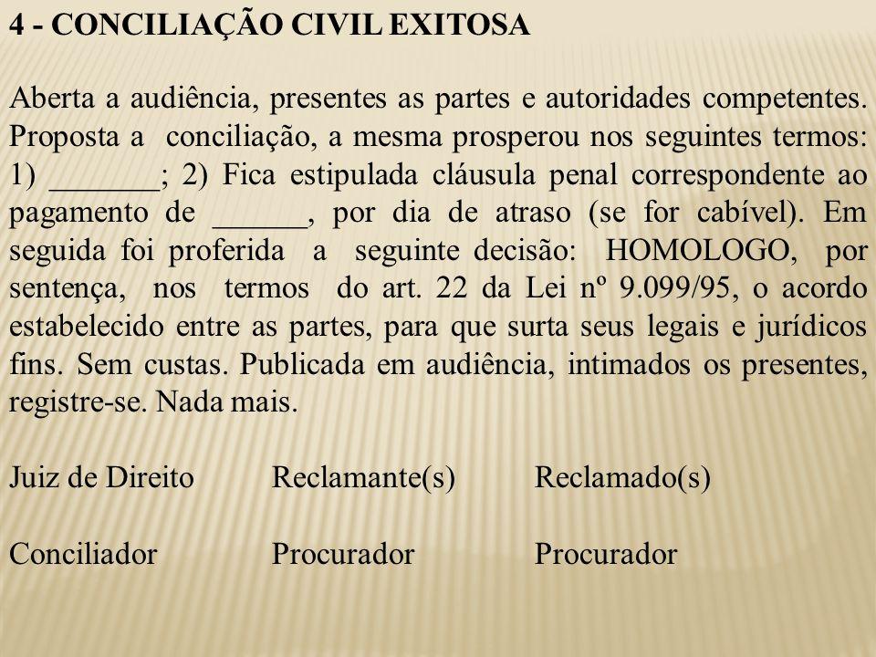 4 - CONCILIAÇÃO CIVIL EXITOSA