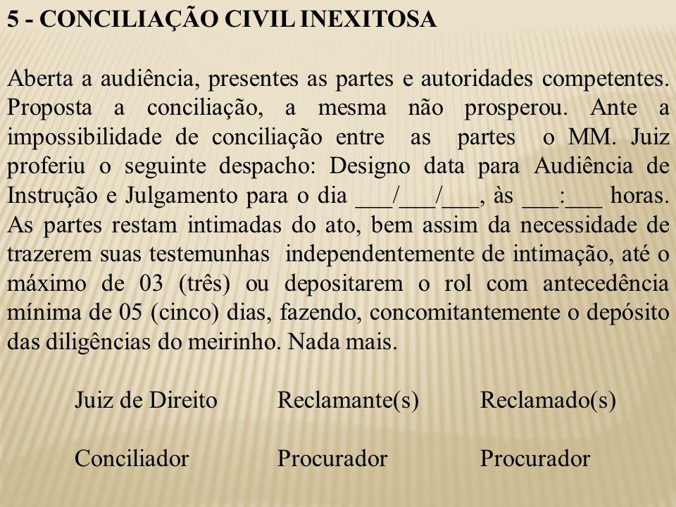 5 - CONCILIAÇÃO CIVIL INEXITOSA