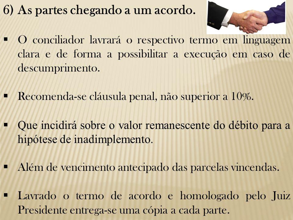 6) As partes chegando a um acordo.