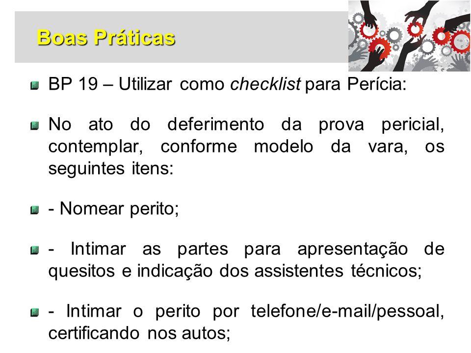 Boas Práticas BP 19 – Utilizar como checklist para Perícia:
