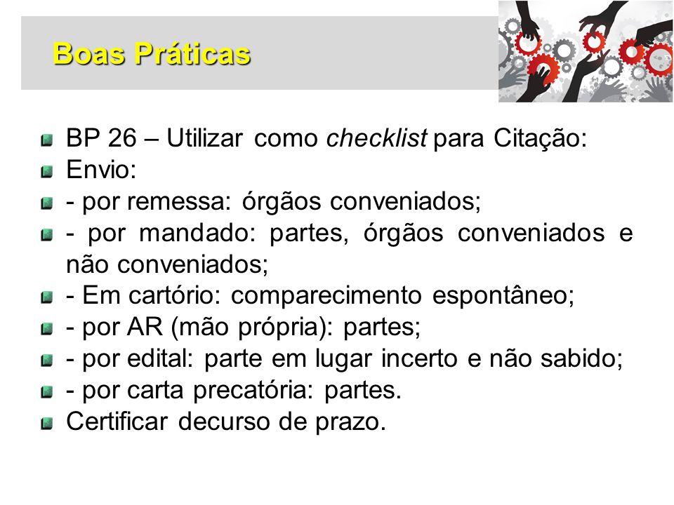 Boas Práticas BP 26 – Utilizar como checklist para Citação: Envio: