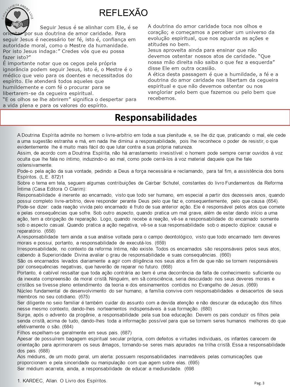 Responsabilidades REFLEXÃO Nesta Edição