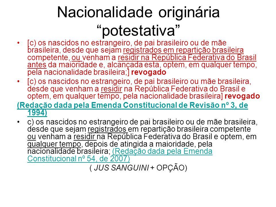 Nacionalidade originária potestativa