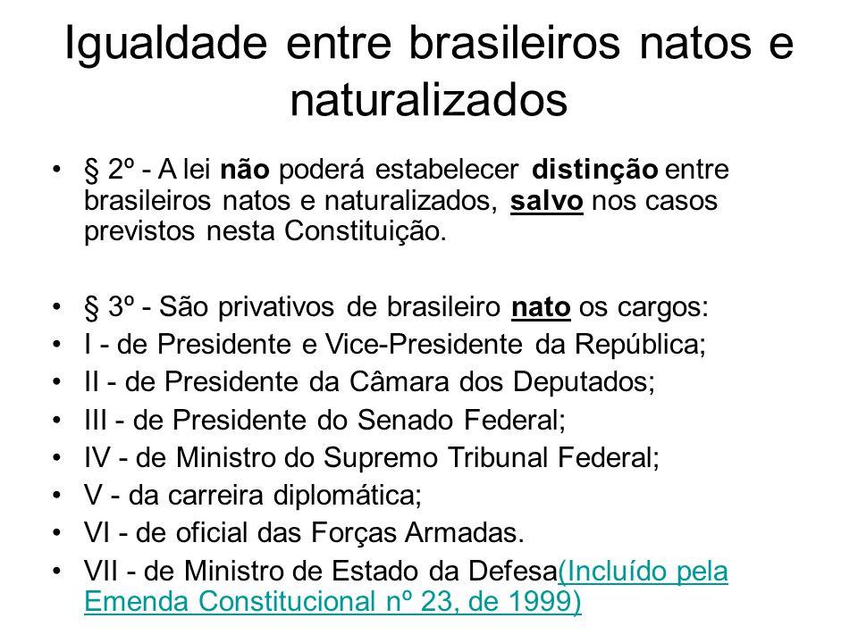 Igualdade entre brasileiros natos e naturalizados