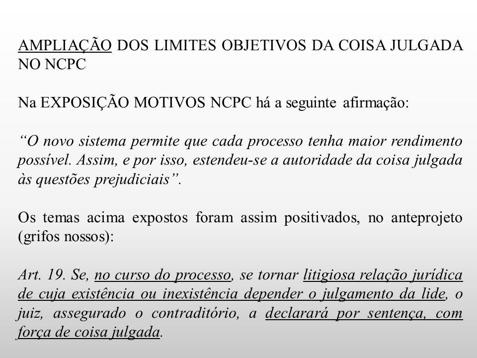 AMPLIAÇÃO DOS LIMITES OBJETIVOS DA COISA JULGADA NO NCPC