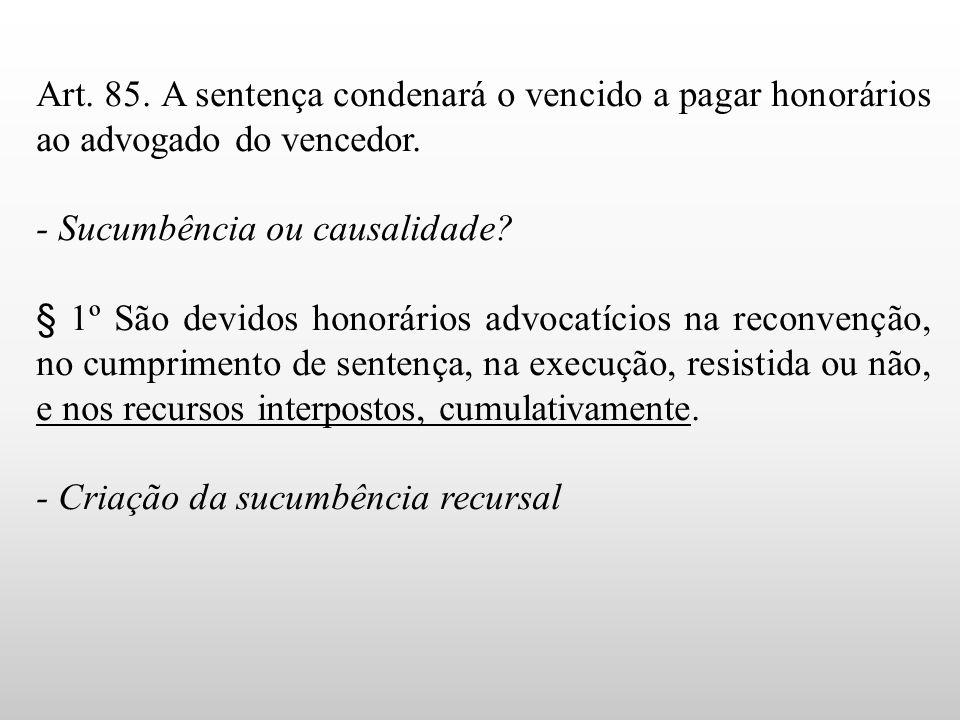 - Sucumbência ou causalidade