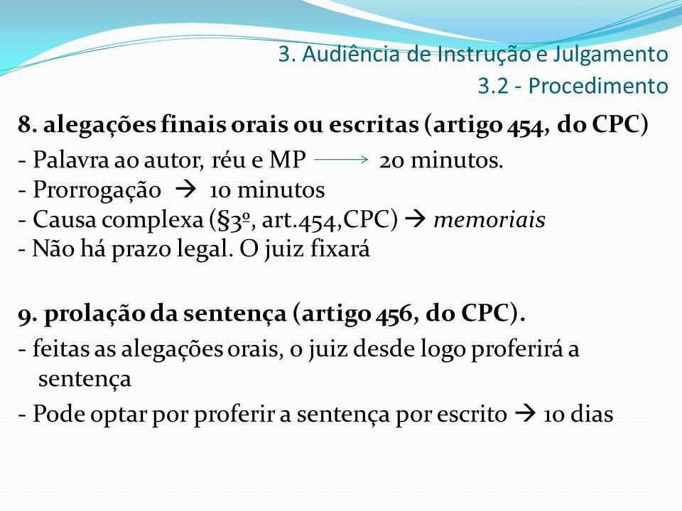 3. Audiência de Instrução e Julgamento 3.2 - Procedimento