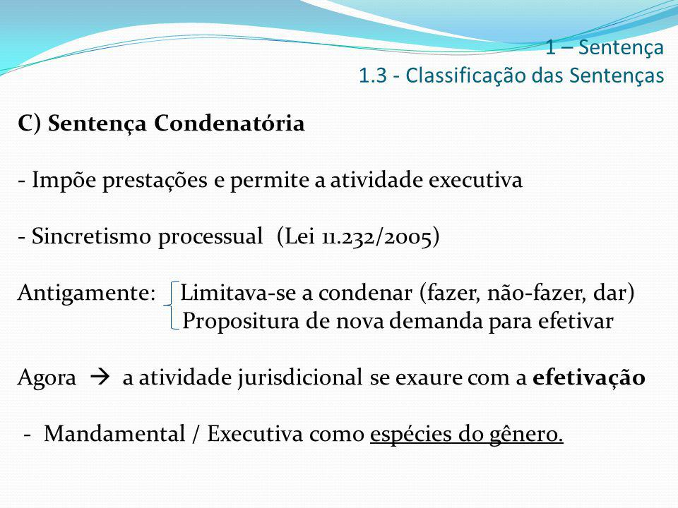 1 – Sentença 1.3 - Classificação das Sentenças