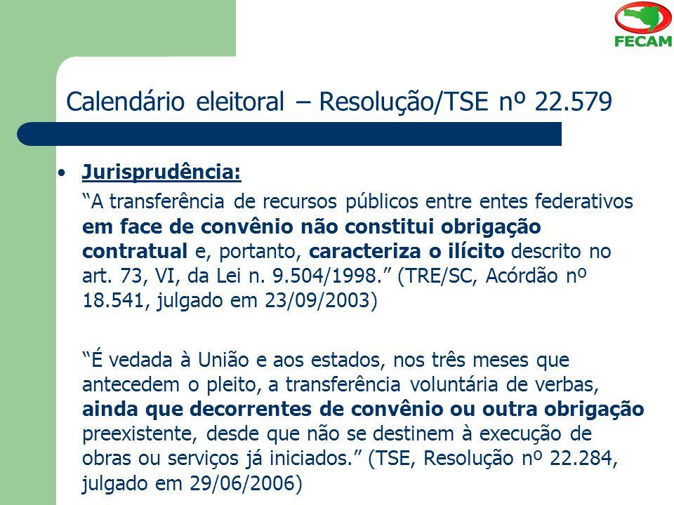 Calendário eleitoral – Resolução/TSE nº 22.579