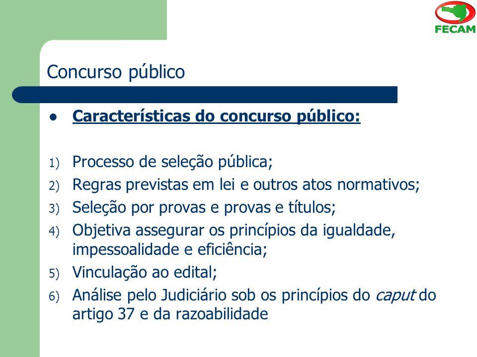 Concurso público Características do concurso público:
