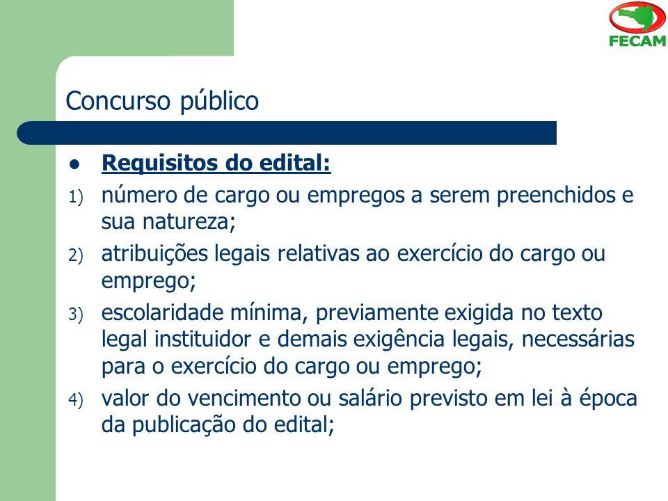 Concurso público Requisitos do edital: