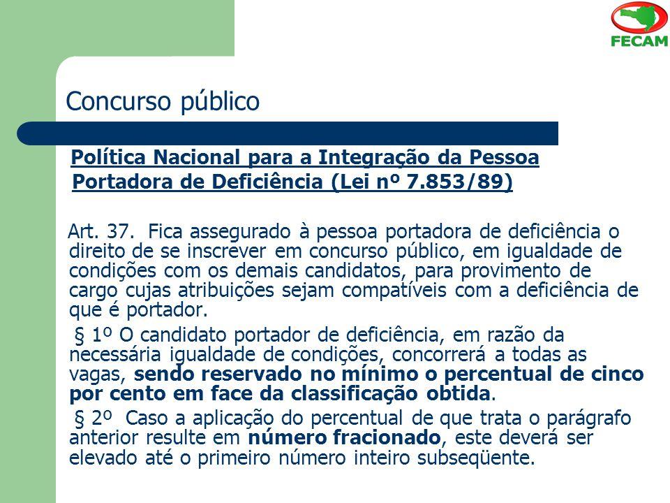 Concurso público Portadora de Deficiência (Lei nº 7.853/89)