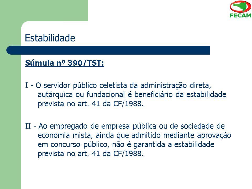 Estabilidade Súmula nº 390/TST: