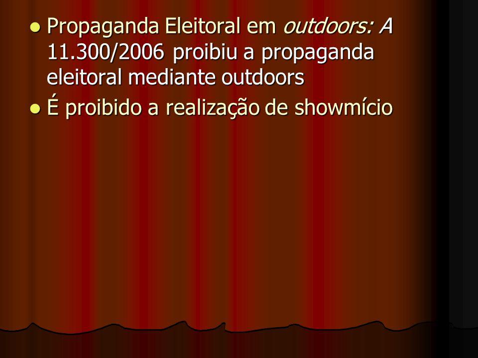 Propaganda Eleitoral em outdoors: A 11
