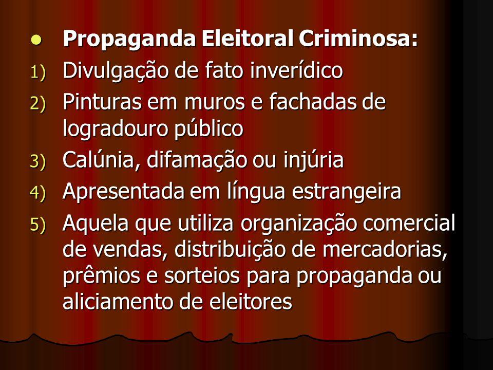 Propaganda Eleitoral Criminosa: