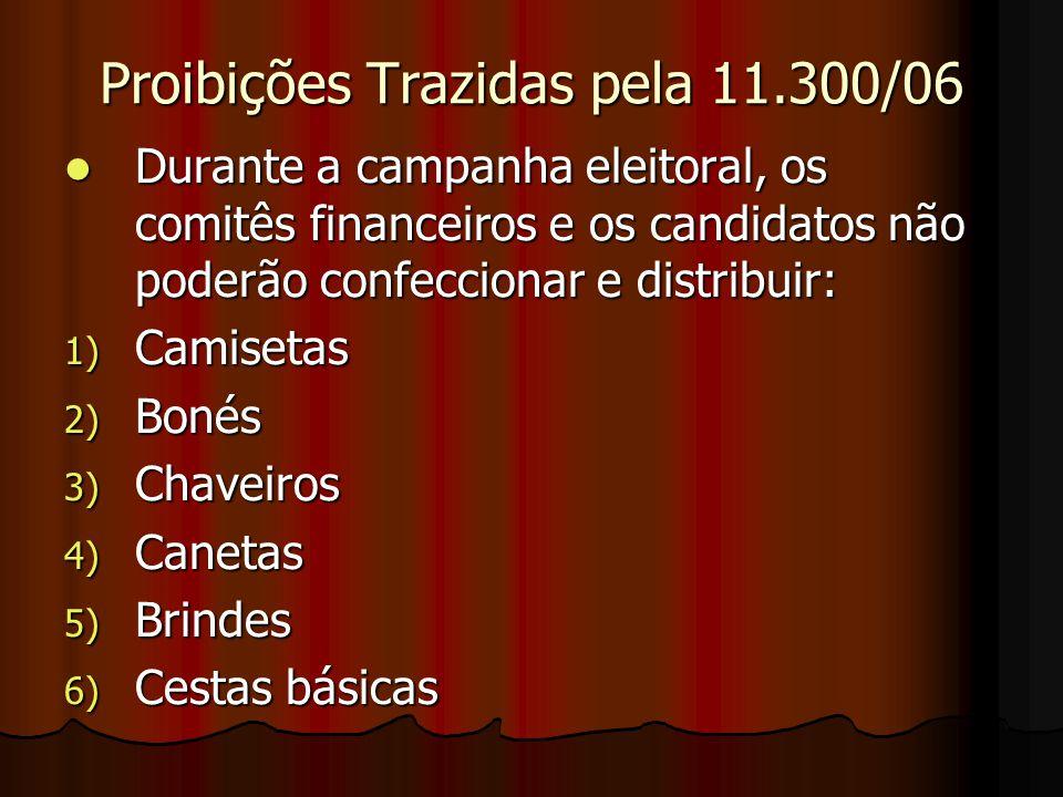 Proibições Trazidas pela 11.300/06