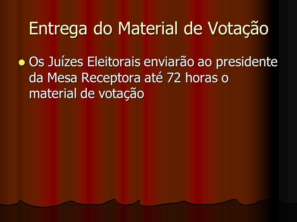 Entrega do Material de Votação