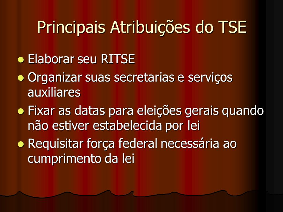 Principais Atribuições do TSE