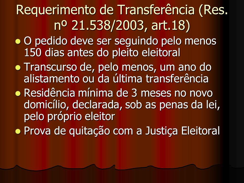Requerimento de Transferência (Res. nº 21.538/2003, art.18)