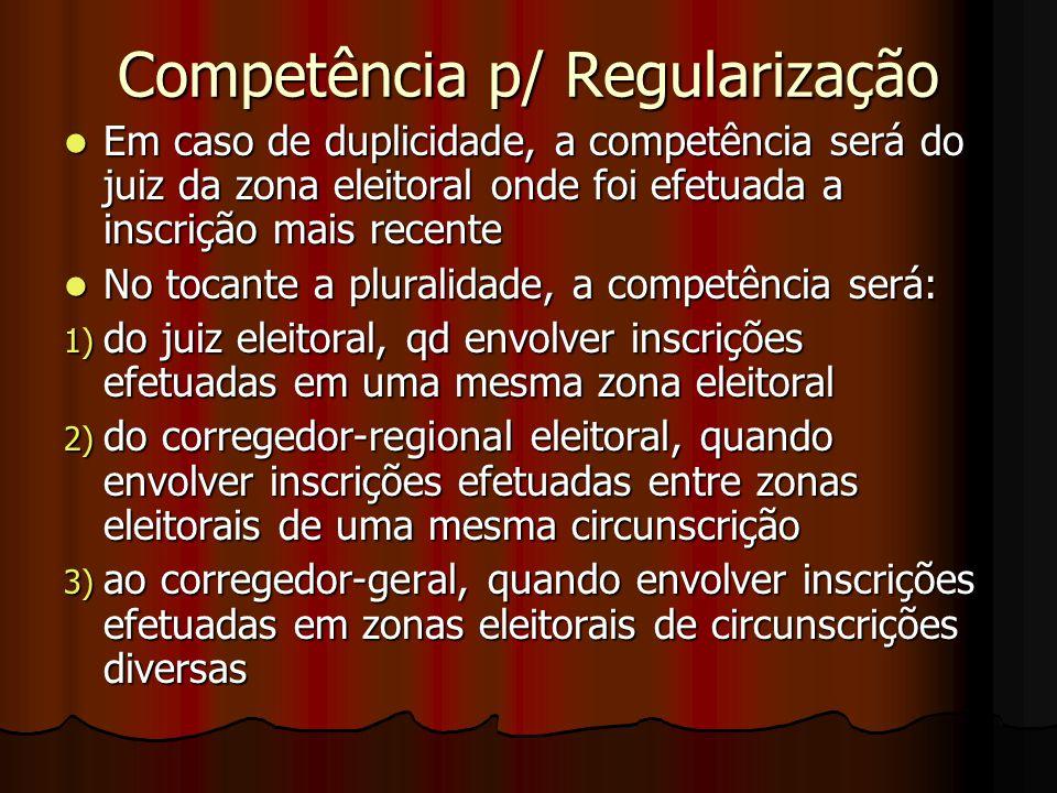 Competência p/ Regularização