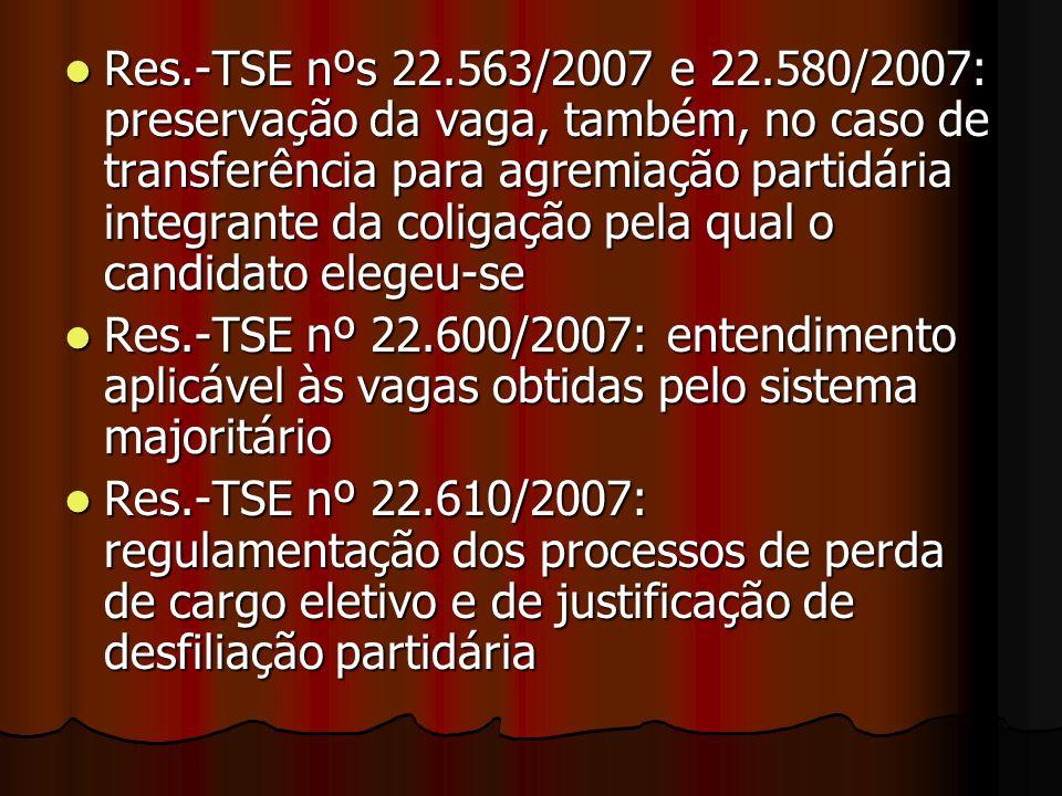 Res.-TSE nºs 22.563/2007 e 22.580/2007: preservação da vaga, também, no caso de transferência para agremiação partidária integrante da coligação pela qual o candidato elegeu-se