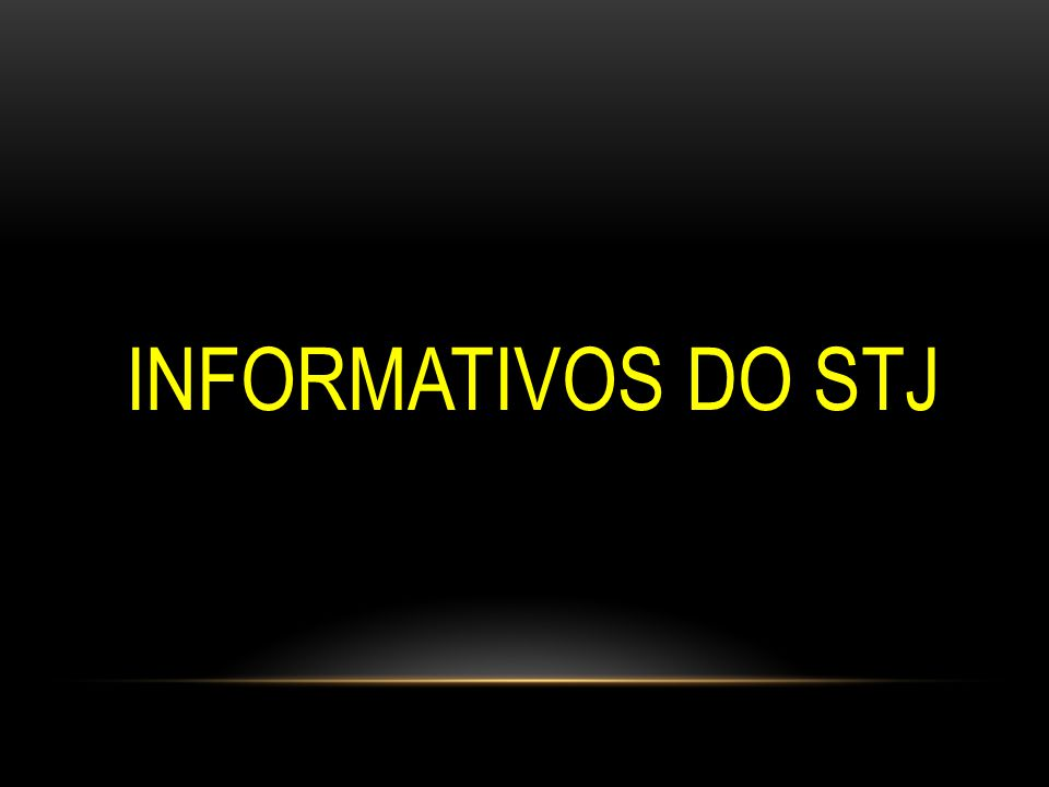 INFORMATIVOS DO STJ 35
