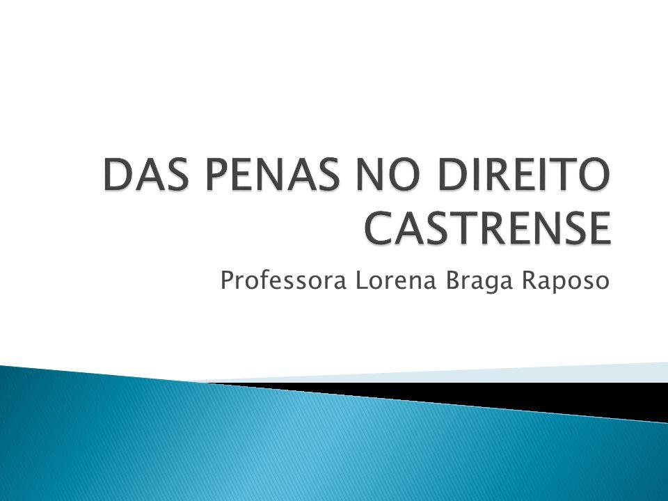 DAS PENAS NO DIREITO CASTRENSE
