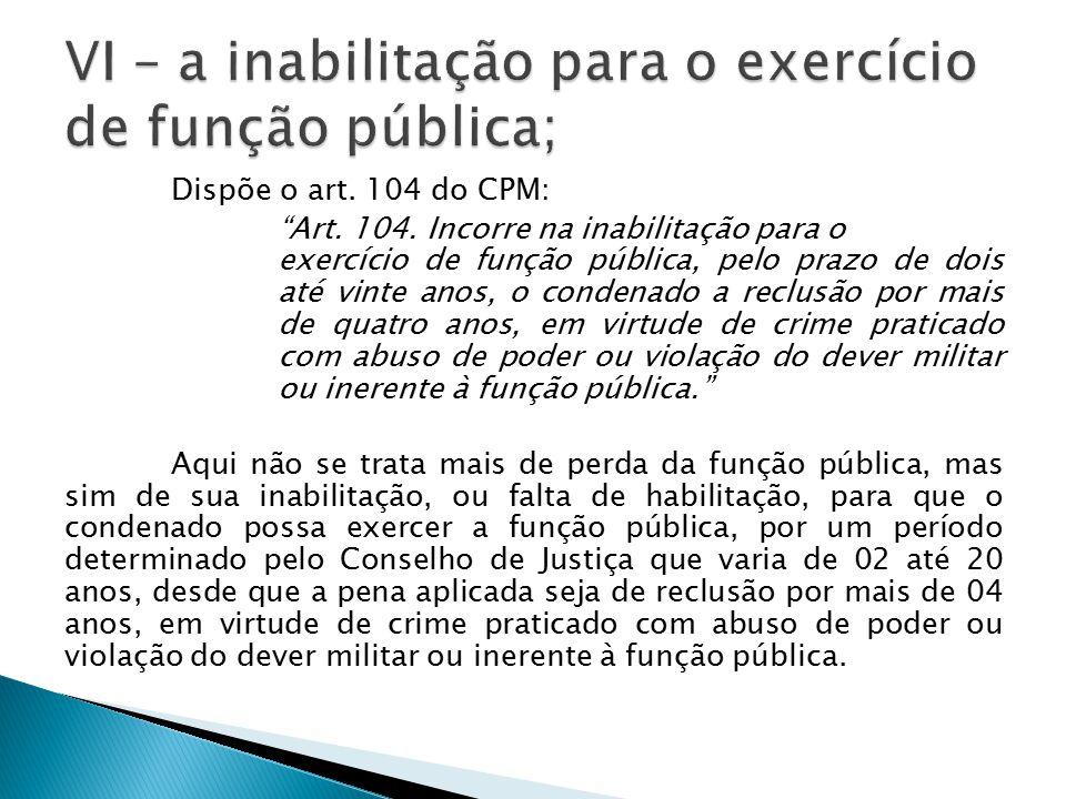 VI – a inabilitação para o exercício de função pública;