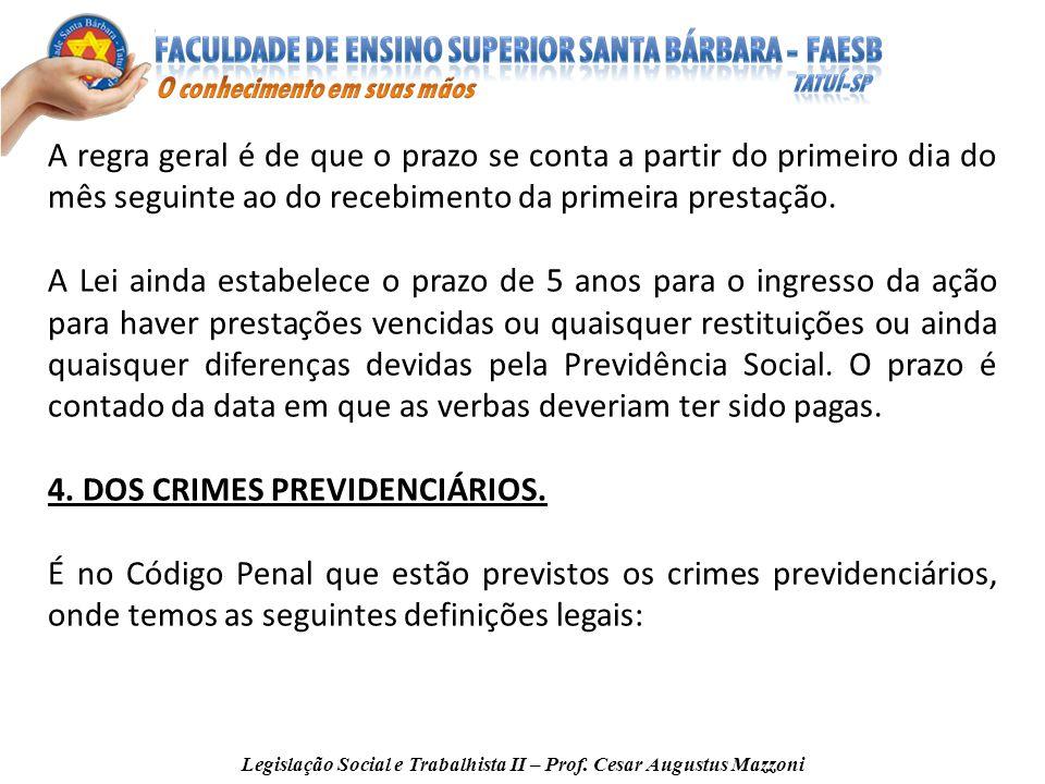Legislação Social e Trabalhista II – Prof. Cesar Augustus Mazzoni