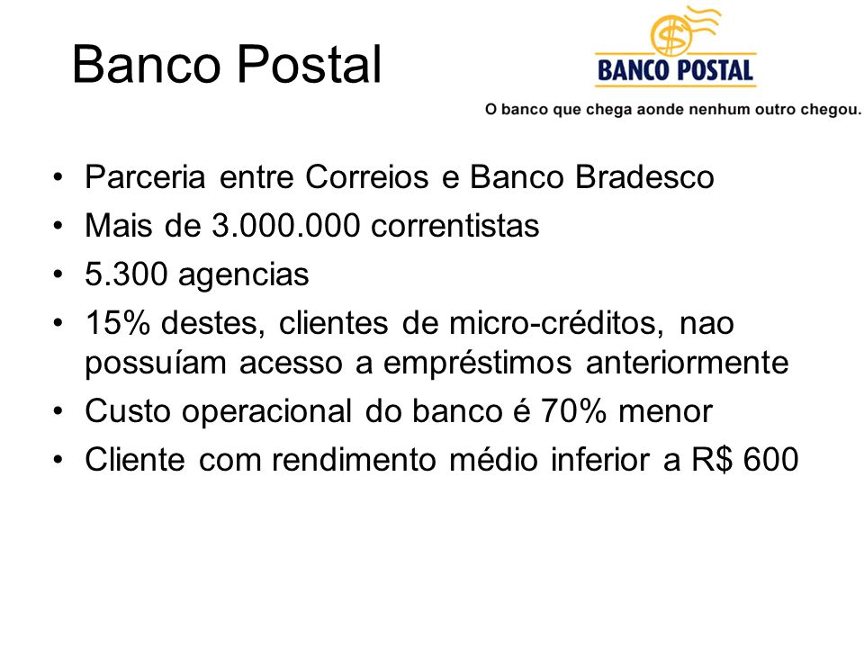 Banco Postal Parceria entre Correios e Banco Bradesco
