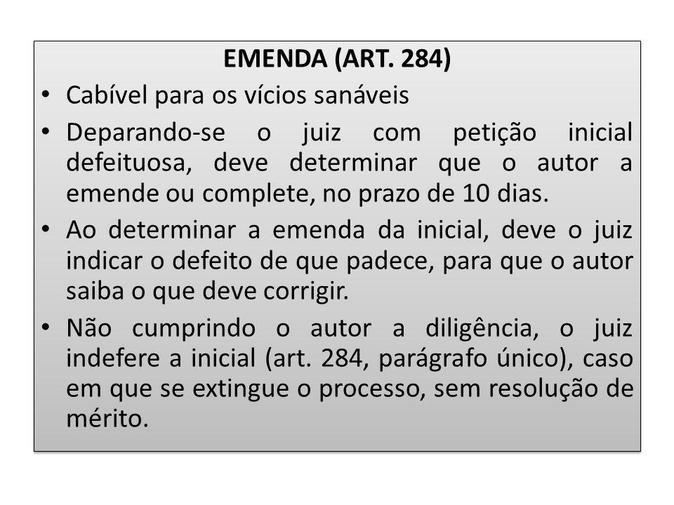 EMENDA (ART. 284) Cabível para os vícios sanáveis.