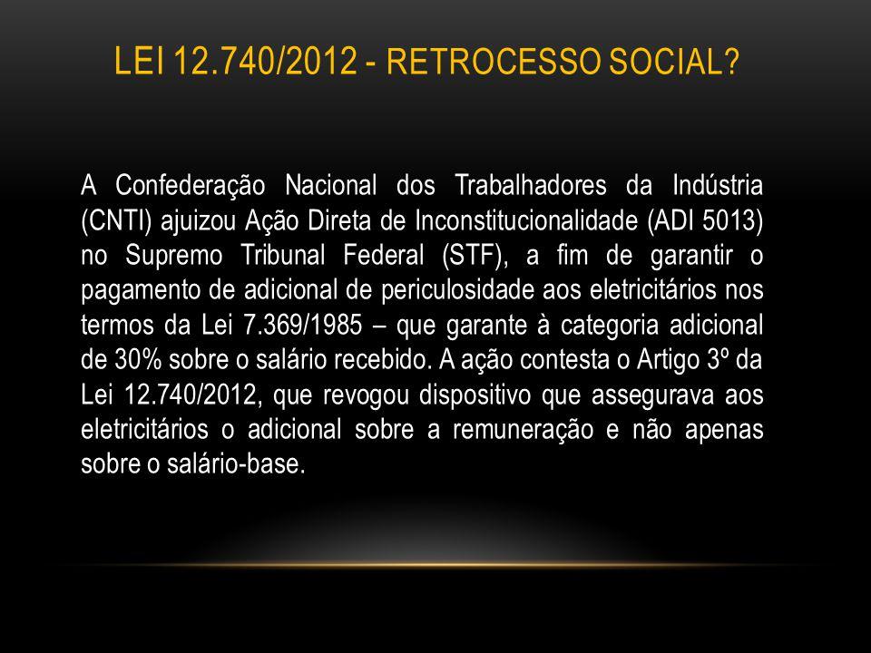 Lei 12.740/2012 - RETROCESSO SOCIAL