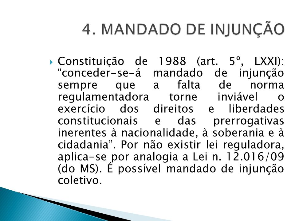 4. MANDADO DE INJUNÇÃO