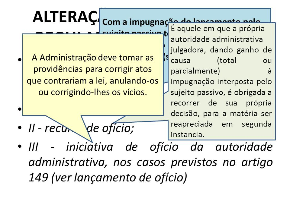 ALTERAÇÃO DO LANÇAMENTO REGULARMENTE NOTIFICADO