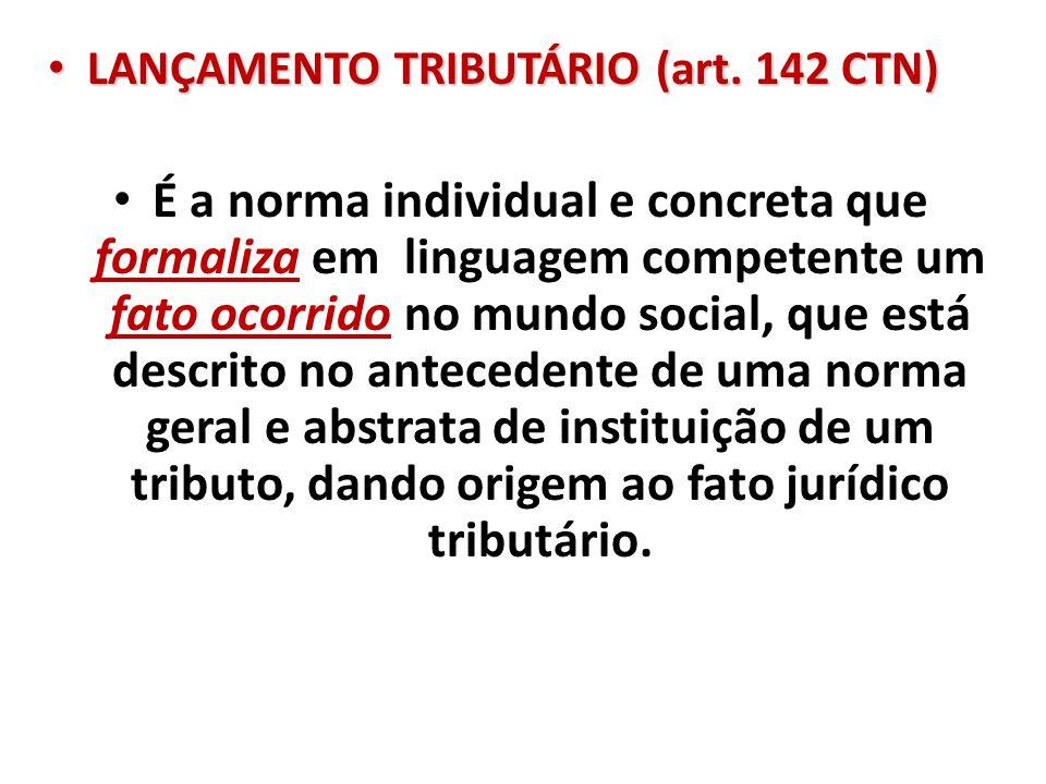 4/8/2017 LANÇAMENTO TRIBUTÁRIO (art. 142 CTN)