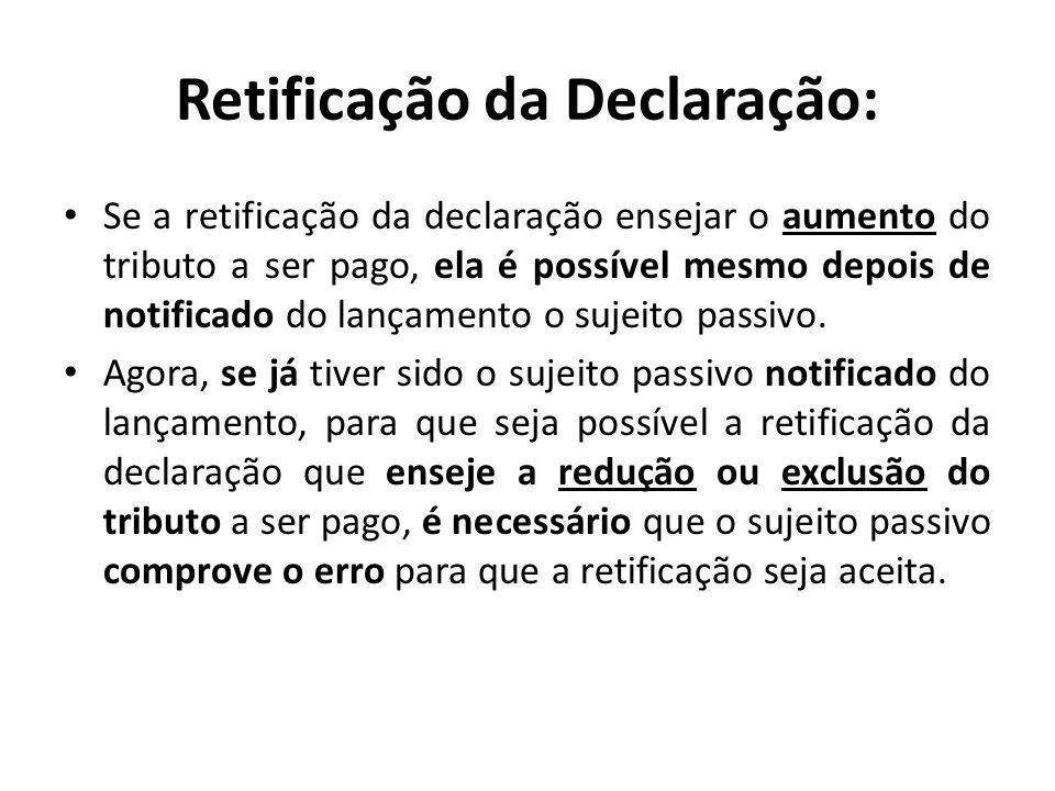 Retificação da Declaração: