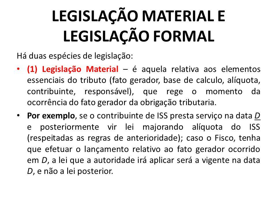 LEGISLAÇÃO MATERIAL E LEGISLAÇÃO FORMAL