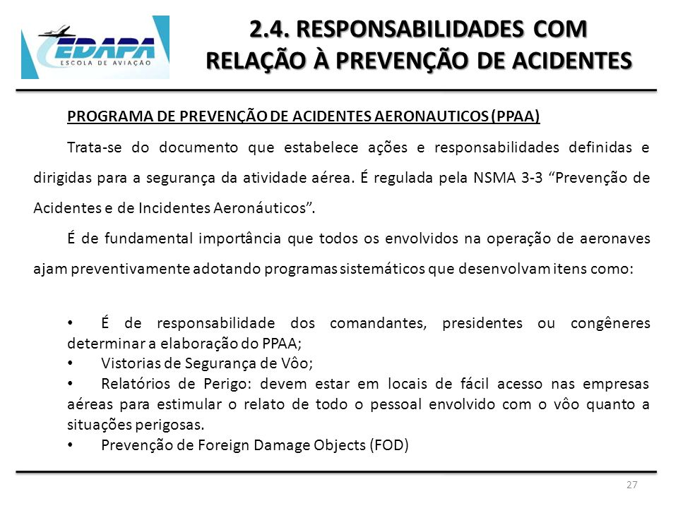 2.4. RESPONSABILIDADES COM RELAÇÃO À PREVENÇÃO DE ACIDENTES