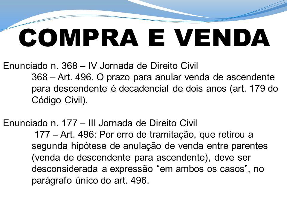 COMPRA E VENDA Enunciado n. 368 – IV Jornada de Direito Civil