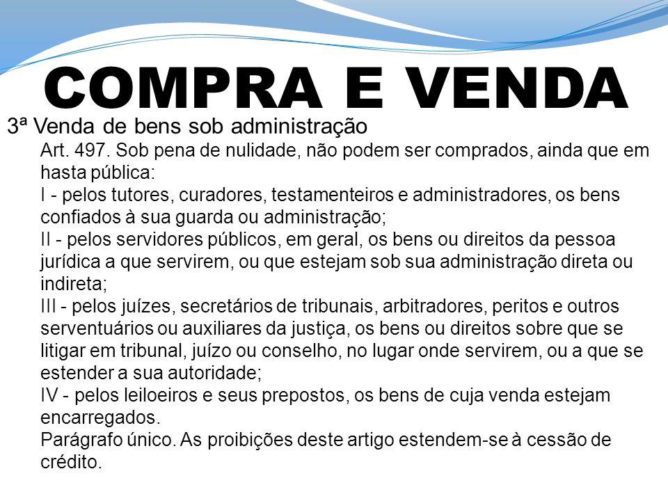 COMPRA E VENDA 3ª Venda de bens sob administração