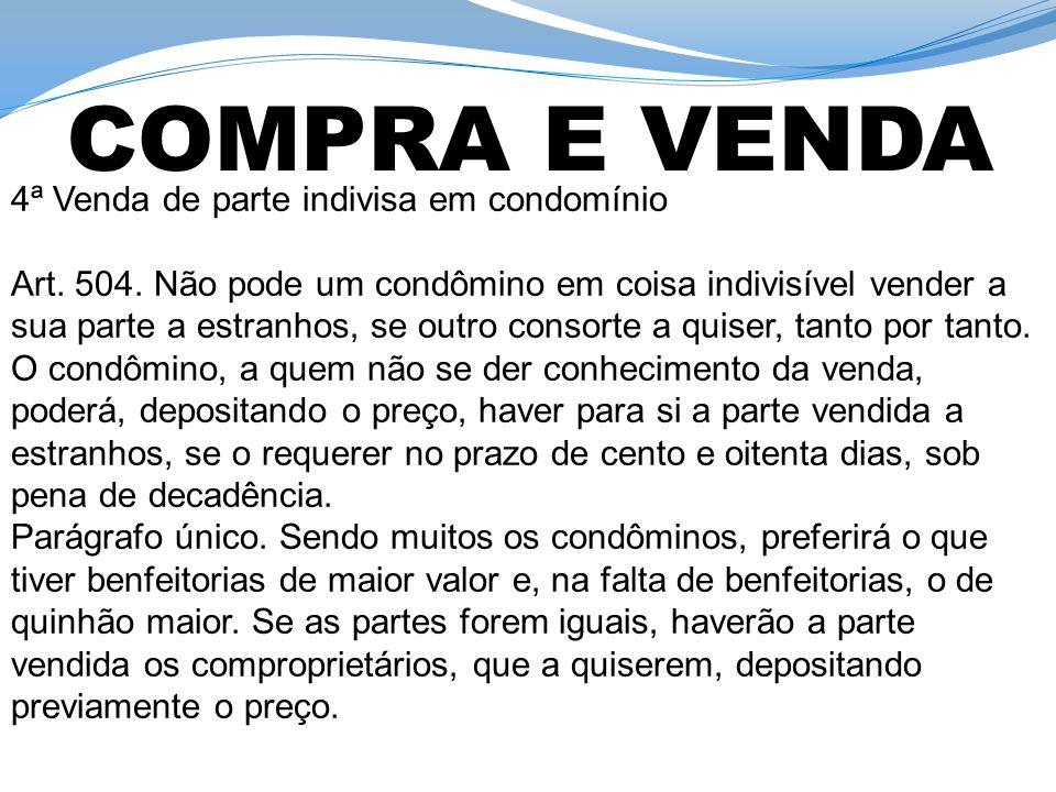 COMPRA E VENDA 4ª Venda de parte indivisa em condomínio