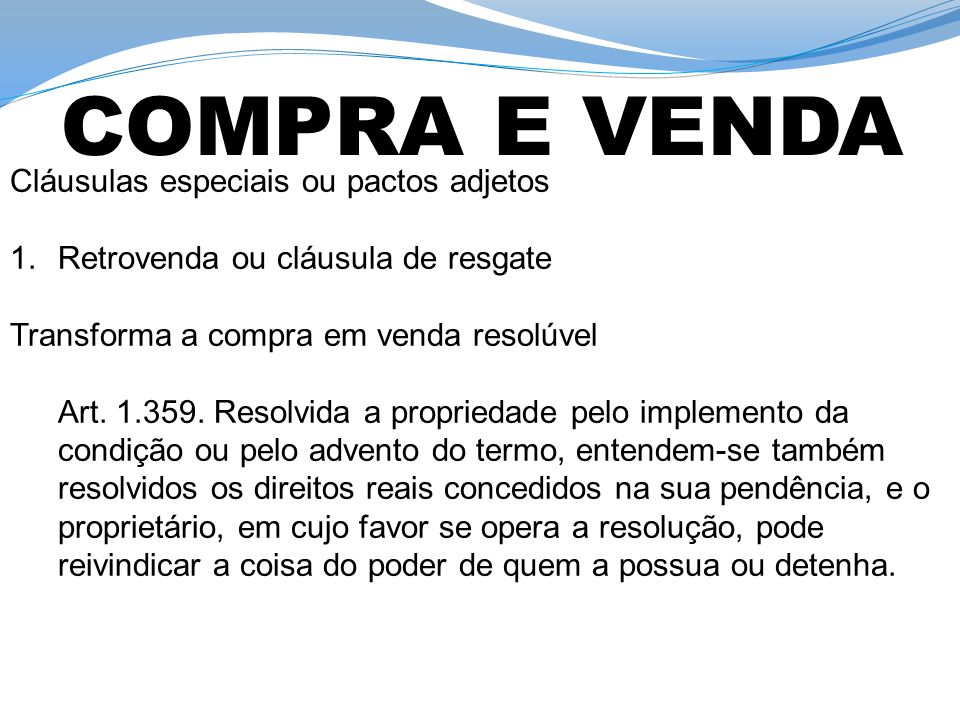 COMPRA E VENDA Cláusulas especiais ou pactos adjetos