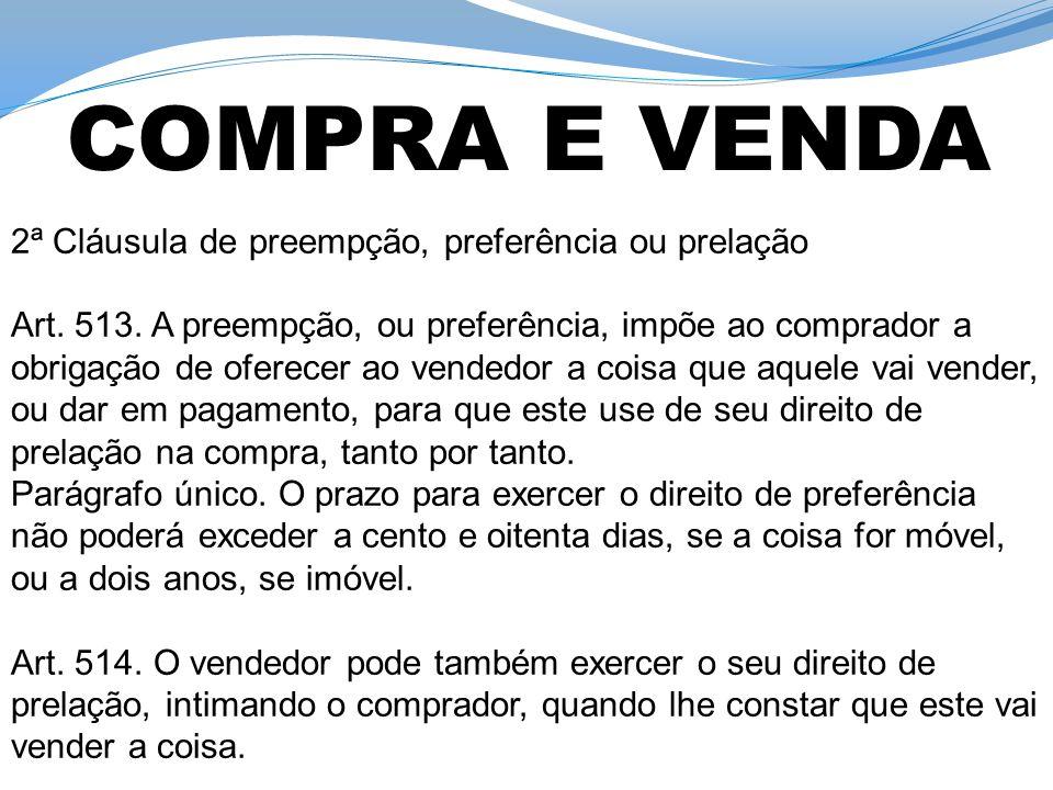 COMPRA E VENDA 2ª Cláusula de preempção, preferência ou prelação
