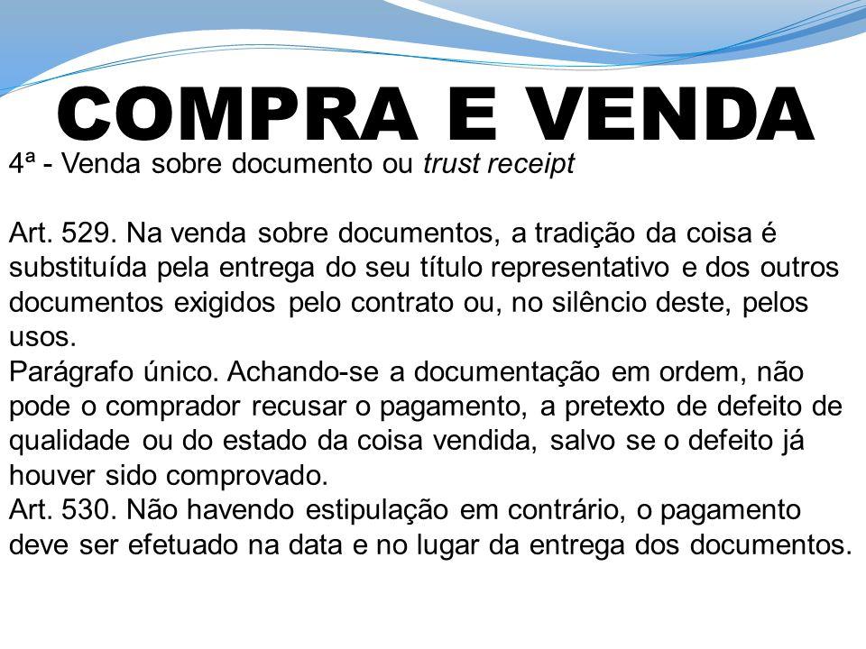 COMPRA E VENDA 4ª - Venda sobre documento ou trust receipt