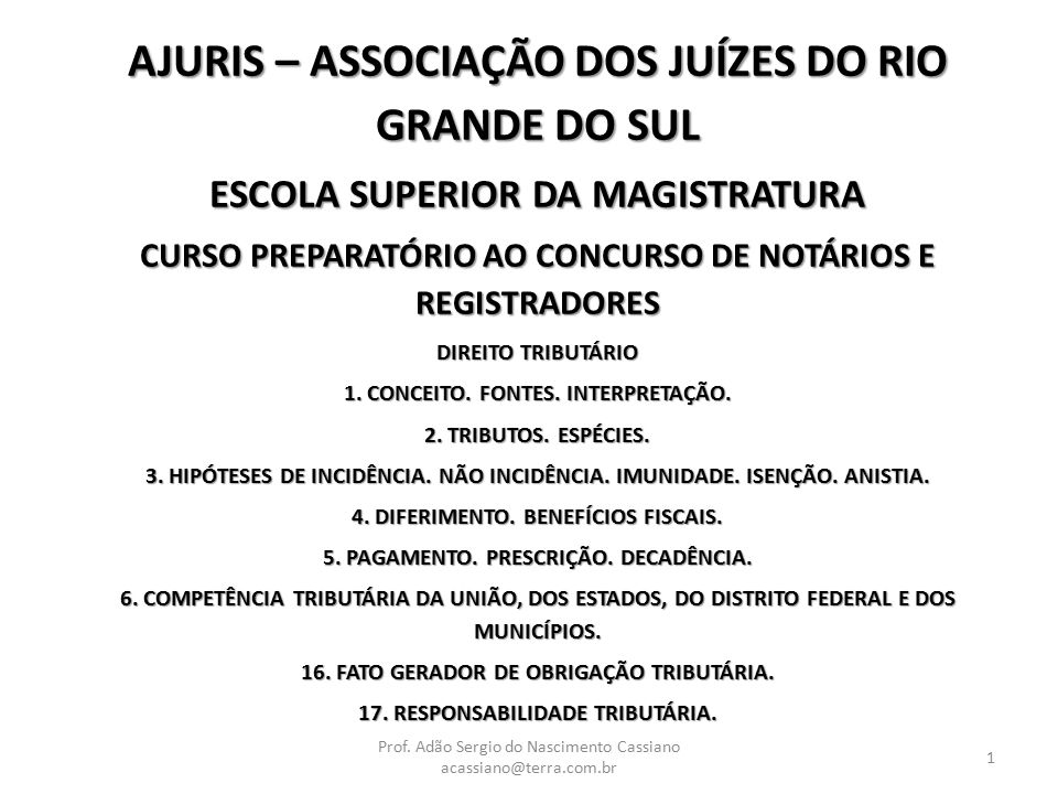 AJURIS – ASSOCIAÇÃO DOS JUÍZES DO RIO GRANDE DO SUL