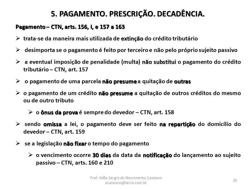 5. PAGAMENTO. PRESCRIÇÃO. DECADÊNCIA.