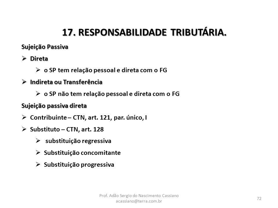 17. RESPONSABILIDADE TRIBUTÁRIA.
